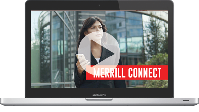 Watch Merrill Connect video